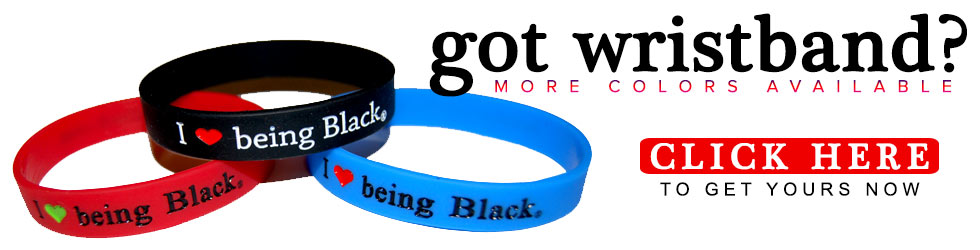 Get an I Love Being Black Wristband